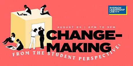 Change-Making from the Student Perspective: How to Get Started tickets