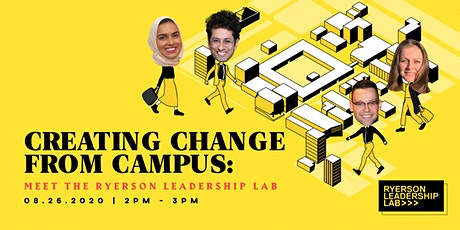 Creating Change from Campus: Meet the Ryerson Leadership Lab tickets
