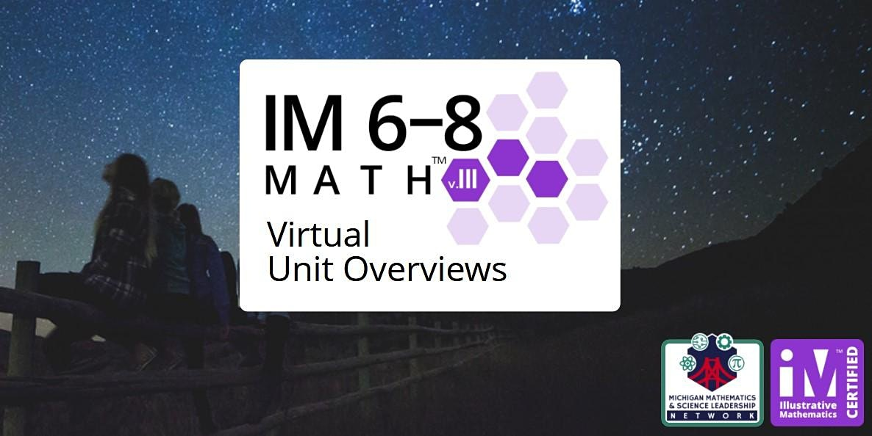 Illustrative Mathematics (IM) 6-8  Math Virtual Unit Overviews