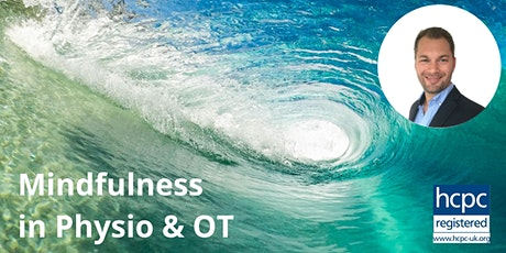 Mindfulness in Physio and OT - 2 hour CPD Certificate biglietti