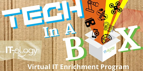 """Tech-In-A-Box"" Virtual IT Enrichment Program – Middle School Students tickets"