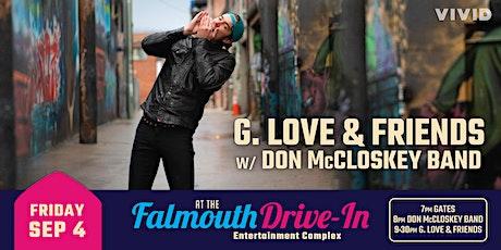 G. LOVE & FRIENDS + Don McCloskey Band tickets