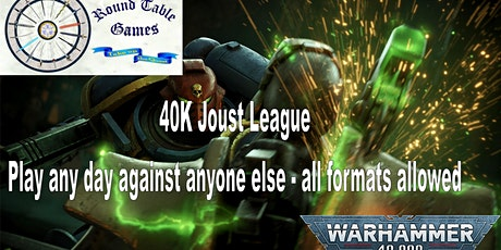 Warhammer 40K August 2020 Joust League at Round Table Games tickets