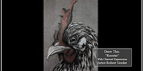 """Charcoal Drawing Event """"Rooster"""" in Stevens Point tickets"""