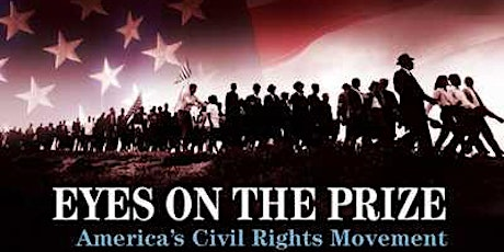 Eyes on the Prize - Civil Rights Film and Discussion/Episode 12 tickets