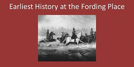 Earliest History of the Fording Place tickets