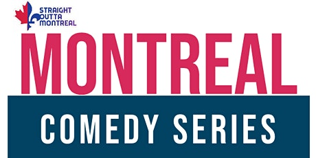 GET F*CKED ( Stand-Up Comedy ) Montreal Comedy Series tickets