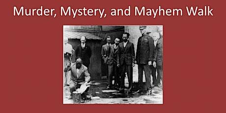 Murder, Mystery, & Mayhem Tour tickets