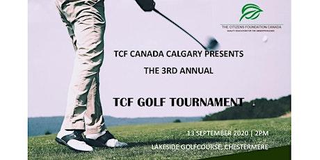 TCF Canada Calgary - 3rd Annual Golf Tournament tickets