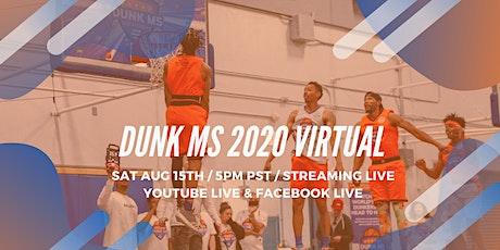 Dunk MS 2020 Virtual tickets