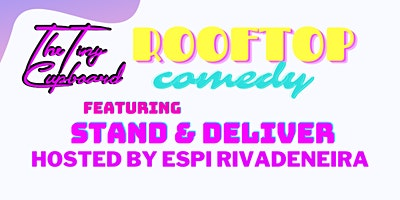 Stand & Deliver Rooftop Stand Up Comedy Brooklyn: