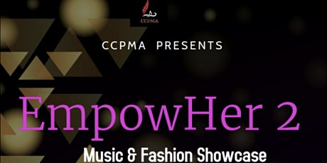 EmpowHer Music & Fashion Showcasing tickets