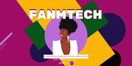 FANMTECH | Le rendez-vous des femmes noires dans la Tech ! billets