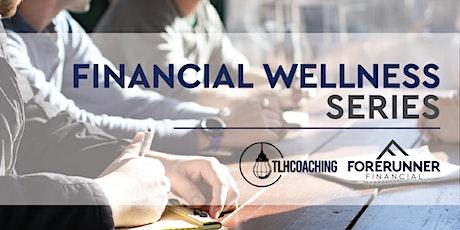 Financial Wellness Series 101-Take Control tickets