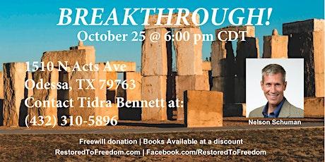 Breakthrough in Odessa, TX tickets