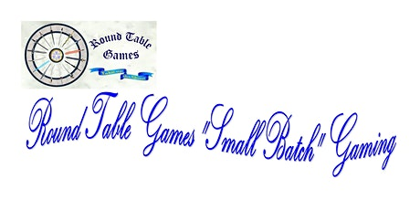 """Round Table Games """"Small Batch"""" Gaming tickets"""