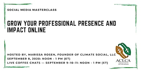 ACLCA Social Media MasterClass: Grow Your Professional Presence and Impact tickets