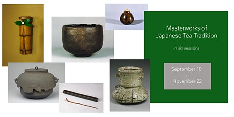 Masterworks of Japanese Tea Culture: online lecture series