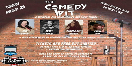 The Comedy Pit - A showcase of Saskatoon Comedic Talent tickets