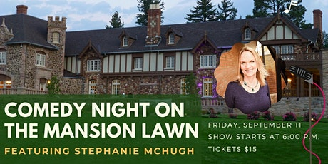 Comedy Night on the Mansion Lawn tickets