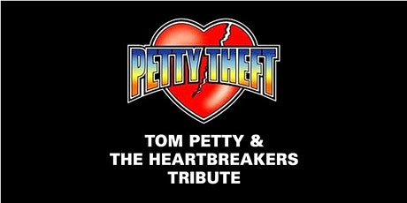 Tom Petty Tribute: Petty Theft tickets