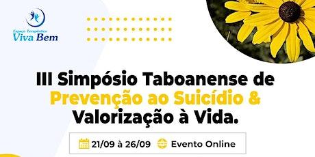 III Simpósio Taboanense de Prevenção ao Suicídio & Valorização à  Vida. ingressos