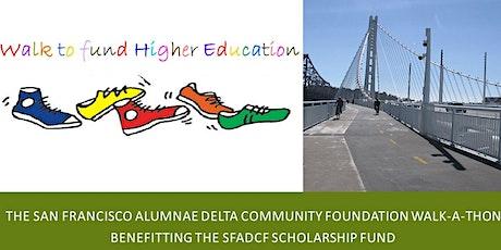 The San Francisco Alumnae Delta Community Foundation Walk-a-Thon Fundraiser tickets