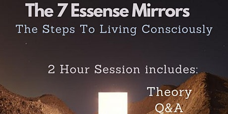 The Seven Essene Mirrors tickets