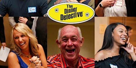 The Dinner Detective Comedy Murder Mystery Dinner Show tickets