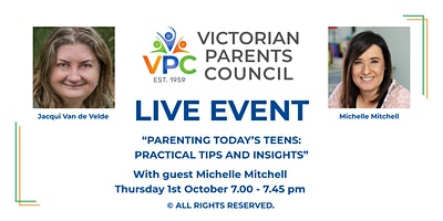 """VPC LIVE EVENT – """"Parenting Today's Teen: Practical Tips and Insights"""""""