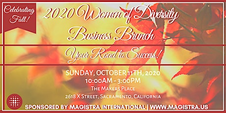 The 2020 Women of Diversity Business Brunch - Sacramento! tickets