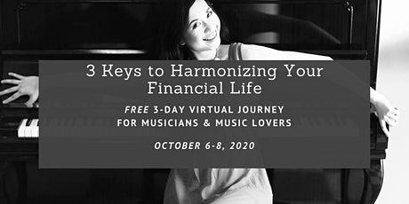 3 Keys to Harmonizing Your Financial Life for Musicians and Music Lovers tickets