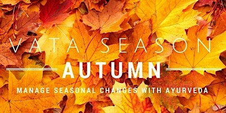 8 Days Online Ayurveda Fall Cleanse ~ Vata Season ~ tickets