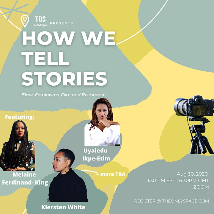 How we tell stories: Black Feminisms,Film, and Resistance image
