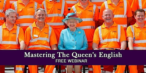 Mastering The Queen's English