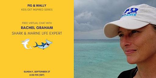 Rachel Graham Shark Expert Chat