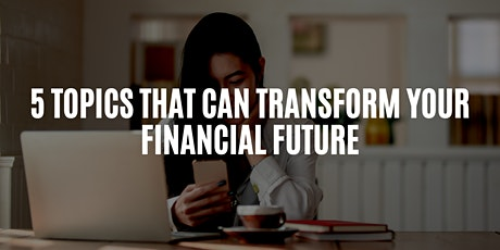 FINANCIAL LITERACY, BUSINESS, FINANCE & REAL ESTATE INVESTING COURSE tickets