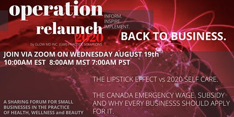 OPERATION RELAUNCH 2020 :  BACK IN BUSINESS SERIES tickets