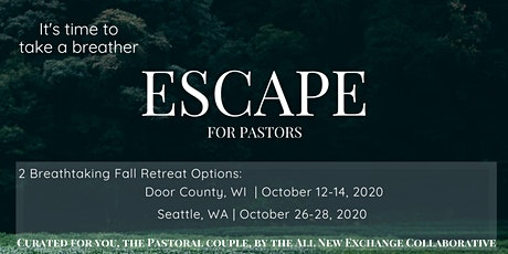 Escape for Pastoral Couples - Seattle Retreat tickets