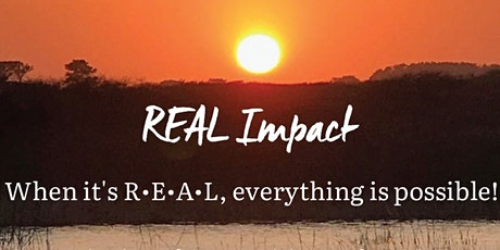 Introduction to REAL Impact: REAL Flow - The Alternative to Fight or Flight tickets
