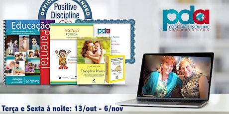ONLINE - Certificação em Educação Parental Disciplina Positiva (TER/SEXTA) ingressos