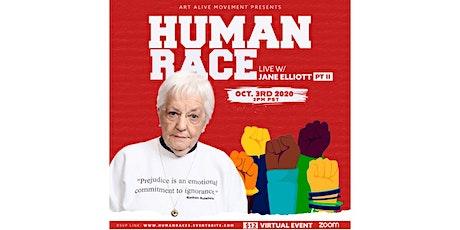 Human Race: W/ Jane Elliott II tickets