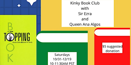 Saturday Book Club with Sir Ezra and Queen Ana: The New Topping Book tickets