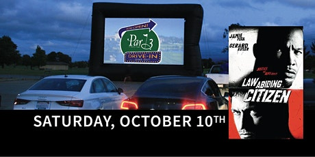 "Par 3's Dine-out and Drive-in Movie ""Law Abiding Citizen"" tickets"