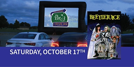 "Par 3's Dine-out and Drive-in Movie ""Beetlejuice"" tickets"