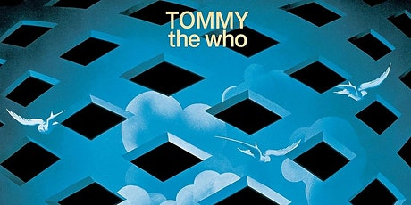Tommy music for The Who tickets