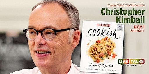 Christopher Kimball: Cooking Demo & Conversation