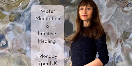 Water Meditation and Intuitive Healing tickets