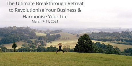 The Ultimate Breakthrough Retreat to Reconnect, Reclaim & Recharge tickets