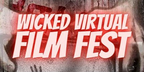 Wicked Virtual Film Fest 2020 tickets
